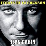 Jean Gabin Etoiles De La Chanson, Jean Gabin