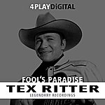 Tex Ritter Fool's Paradise - 4 Track Ep