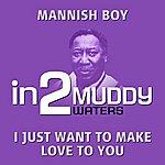 Muddy Waters In2muddy Waters - Volume 1