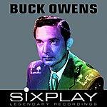 Buck Owens Six Play: Buck Owens - Ep