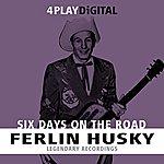 Ferlin Husky Six Days On The Road. - 4 Track Ep