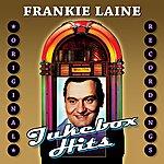 Frankie Laine Jukebox Hits
