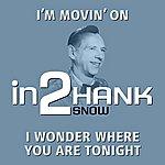 Hank Snow In2hank Snow - Volume 1