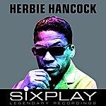 Herbie Hancock Six Play: Herbie Hancock - Ep