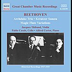 Alfred Cortot Beethoven: Archduke Trio (Thibaud / Casals / Cortot) (1926-1927)