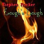 Stephen Fricker Enough's Enough