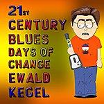 Ewald Kegel 21st Century Blues