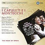Riccardo Muti Bellini: I Capuleti Ed I Montecchi