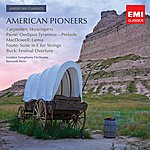 London Symphony Orchestra American Classics: American Pioneers