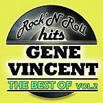 Gene Vincent & The Blue Caps The Best Of Gene Vincent Vol 2 (Digitally Remastered)