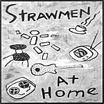 The Strawmen At Home