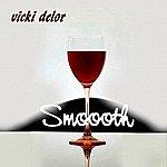 Vicki Delor Smoooth