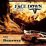 FaceDown The Runaway