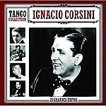 Ignacio Corsini Tango Collection