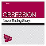 Obsession Almighty Presents: Never Ending Story
