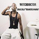 "Witchdoctor Dracula ""Transylvania"""