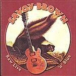 Savoy Brown Raw Live' N' Blue