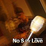 Niko Marks No $ For Love
