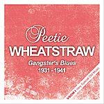 Peetie Wheatstraw Gangster's Blues (1931 - 1941)