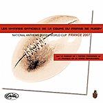 Choeur De L'Armee Francaise Les Hymnes Officiels De La Coupe Du Monde De Rugby (National Anthems Rugby World Cup France 2007)
