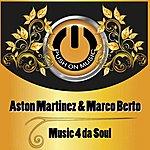 Aston Martinez Music 4 Da Soul