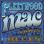 Fleetwood Mac Crazy About The Blues