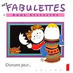 Anne Sylvestre Les Fabulettes 1 / Chansons Pour