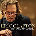 Eric Clapton Run Back To Your Side