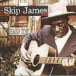 Skip James Hard Time