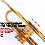 Woody Shaw Time Is Right