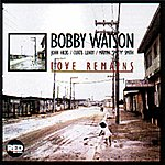 Bobby Watson Love Remains