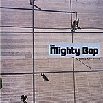 The Mighty Bop Spin My Hits