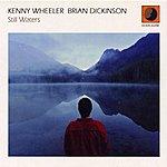 Kenny Wheeler Still Waters
