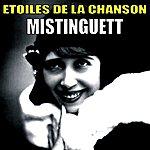 Mistinguett Etoiles De La Chanson, Mistinguett