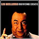 Raymond Devos Les Meilleurs Raymond Devos