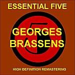 Georges Brassens Georges Brassens - Essential 5 (High Quality Restoration & Mastering)