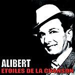 Alibert Etoiles De La Chanson, Alibert
