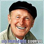 Bourvil Bourvil, Les Meilleurs
