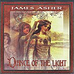James Asher Dance Of The Light
