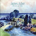 James Asher Rivers Of Life