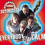 The Detonators Everybody Stay Calm