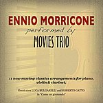 The Movies Ennio Morricone Performed By Movies Trio