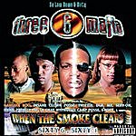Three 6 Mafia When The Smoke Clears