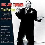Big Joe Turner The Forties Vol. 1 1940-46