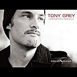 Tony Grey Unknown Angels