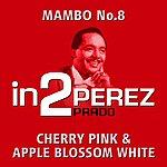 Perez Prado & His Orchestra In2perez Prado - Volume 1