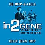 Gene Vincent & His Blue Caps In2gene Vincent & His Blue Caps - Volume 1
