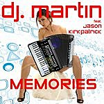 DJ Martin Memories