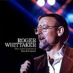 Roger Whittaker The Last Farewell In Concert