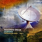 Tangerine Dream Chandra - The Phantom Ferry Part 1